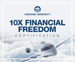 10X Financial Freedom Certification - Cardone University